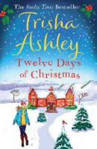 Ebook in inglese Twelve Days of Christmas Ashley, Trisha