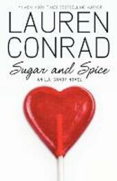 Sugar and Spice (LA Candy, Book 2)