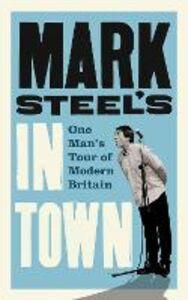 Ebook in inglese Mark Steel's In Town Steel, Mark