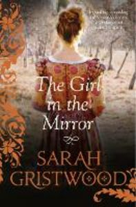 Ebook in inglese Girl in the Mirror Gristwood, Sarah
