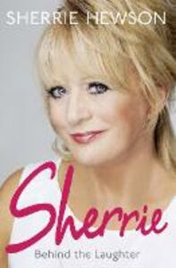 Ebook in inglese Behind the Laughter Hewson, Sherrie