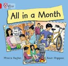 All in a Month: Band 02b/Red B - Monica Hughes - cover