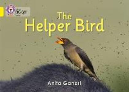 Helper Bird: Band 03/Yellow - Anita Ganeri - cover