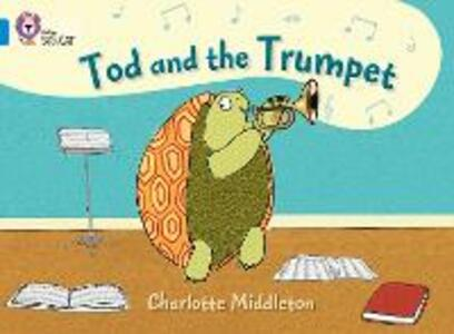 Tod and the Trumpet: Band 04/Blue - Charlotte Middleton - cover