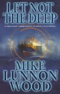 Let Not the Deep - Mike Lunnon-Wood - cover