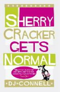 Ebook in inglese Sherry Cracker Gets Normal D. J. Connell