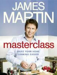 Foto Cover di Masterclass: Make Your Home Cooking Easier, Ebook inglese di James Martin, edito da HarperCollins Publishers