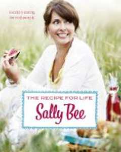 Ebook in inglese Recipe for Life: Healthy eating for real people Bee, Sally