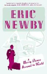 A Merry Dance Around the World - Eric Newby - cover