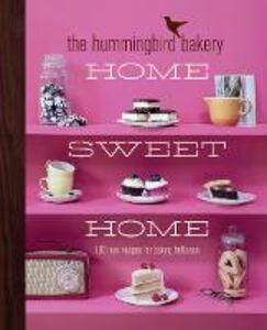 Foto Cover di The Hummingbird Bakery Home Sweet Home, Ebook inglese di Tarek Malouf, edito da HarperCollins Publishers
