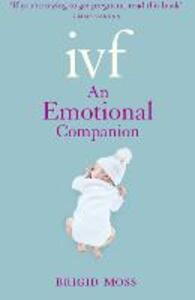 IVF: An Emotional Companion - Brigid Moss - cover