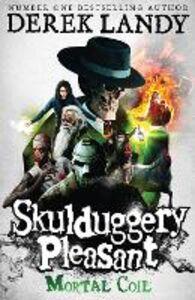 Ebook in inglese Mortal Coil (Skulduggery Pleasant, Book 5) Landy, Derek
