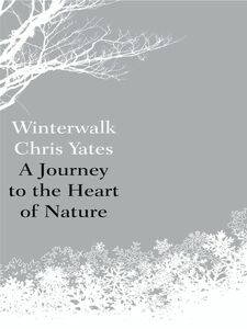 Foto Cover di Winterwalk, Ebook inglese di Chris Yates, edito da HarperCollins Publishers