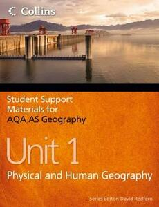 AQA AS Geography Unit 1: Physical and Human Geography - Philip Banks,Ruth Ward - cover