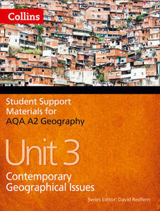 AQA A2 Geography Unit 3: Contemporary Geographical Issues - Philip Banks,Paula Howell Evans - cover