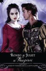 Ebook in inglese Romeo and Juliet and Vampires Gabel, Claudia
