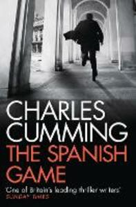 The Spanish Game - Charles Cumming - cover