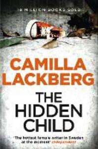 Foto Cover di Hidden Child (Patrick Hedstrom and Erica Falck, Book 5), Ebook inglese di Camilla Lackberg, edito da HarperCollins Publishers