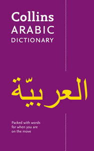 Collins Arabic Dictionary: 24,000 Translations in a Portable Format - Collins Dictionaries - cover