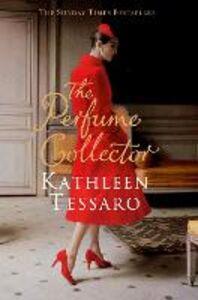 Foto Cover di The Perfume Collector, Ebook inglese di Kathleen Tessaro, edito da HarperCollins Publishers