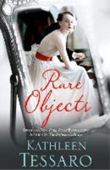 Rare Objects - Kathleen Tessaro - cover