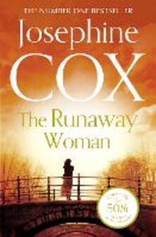 The Runaway Woman - Josephine Cox - cover