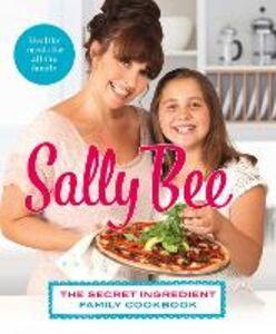 Foto Cover di The Secret Ingredient, Ebook inglese di Sally Bee, edito da HarperCollins Publishers
