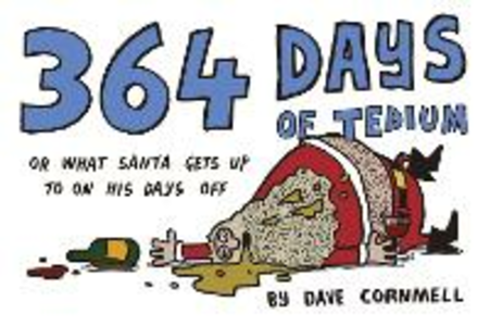 Ebook in inglese 364 Days of Tedium: or What Santa Gets up to on his Days Off Cornmell, Dave