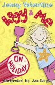 Ebook in inglese Iggy and Me on Holiday (Iggy and Me, Book 3) Valentine, Jenny