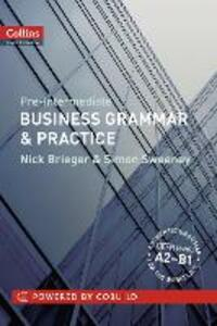 Business Grammar & Practice: A2-B1 - Nick Brieger,Simon Sweeney - cover
