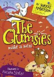 Ebook in inglese Clumsies Make A Mess (The Clumsies, Book 1) Anderson, Sorrel