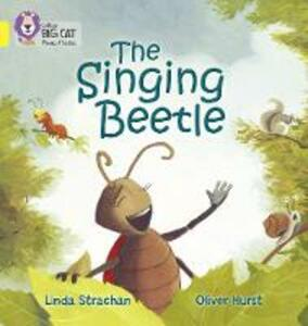 The Singing Beetle: Band 03/Yellow - Linda Strachan - cover