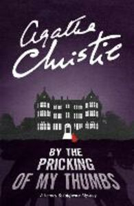 Ebook in inglese By the Pricking of My Thumbs (Tommy & Tuppence) Christie, Agatha