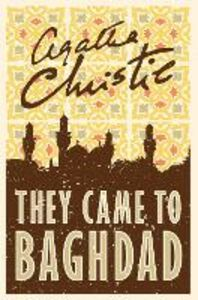 Ebook in inglese They Came to Baghdad Christie, Agatha