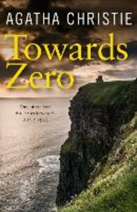 Ebook in inglese Towards Zero Christie, Agatha