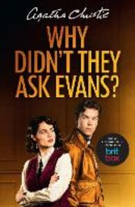 Ebook in inglese Why Didn't They Ask Evans? Christie, Agatha