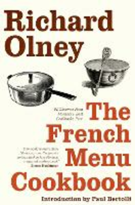 Ebook in inglese French Menu Cookbook: The Food and Wine of France - Season by Delicious Season Olney, Richard
