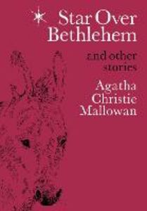 Ebook in inglese Star Over Bethlehem: Christmas Stories and Poems Christie, Agatha