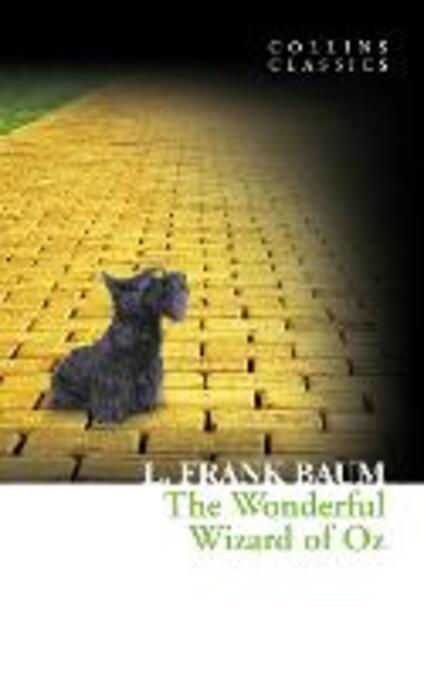 Wonderful Wizard of Oz (Collins Classics)