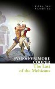 Foto Cover di Last of the Mohicans (Collins Classics), Ebook inglese di James Fenimore Cooper, edito da HarperCollins Publishers