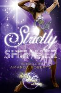 Ebook in inglese Shimmer (Strictly Come Dancing Novels) Roberts, Amanda