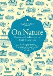 Ebook in inglese On Nature: Unexpected Ramblings on the British Countryside River, Caught by the