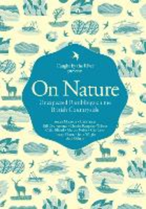 Ebook in inglese On Nature: Unexpected Ramblings on the British Countryside Caught by the River
