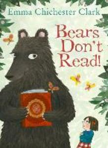 Bears Don't Read! - Emma Chichester Clark - cover