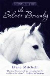 The Silver Brumby - Elyne Mitchell - cover