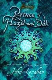 Prince of Hazel and Oak (Shadowmagic, Book 2)