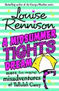 Foto Cover di A Midsummer Tights Dream, Ebook inglese di Louise Rennison, edito da HarperCollins Publishers