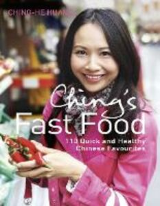 Foto Cover di Ching's Fast Food: 110 Quick and Healthy Chinese Favourites, Ebook inglese di Ching-He Huang, edito da HarperCollins Publishers