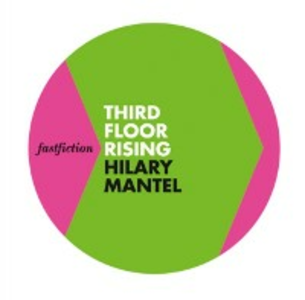 Ebook in inglese Third Floor Rising (Fast Fiction) Mantel, Hilary