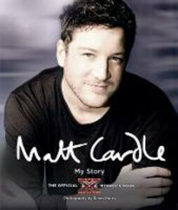 Ebook in inglese Matt Cardle: My Story: The Official X Factor Winner's Book Cardle, Matt